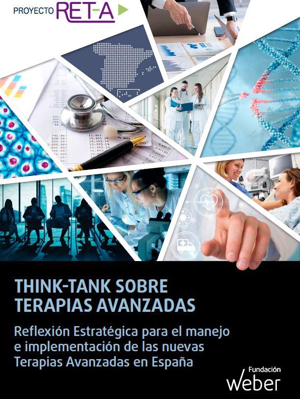 THINK-TANK SOBRE TERAPIAS AVANZADAS Reflexión Estratégica para el manejo e implementación de las nuevas Terapias Avanzadas en España