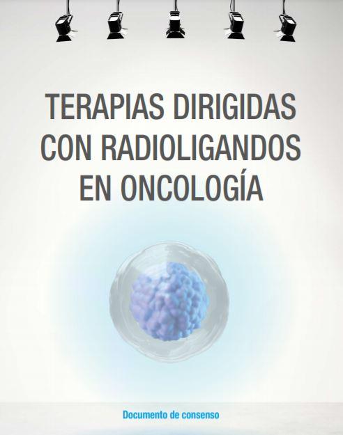 Primer consenso en Terapias Dirigidas con Radioligandos